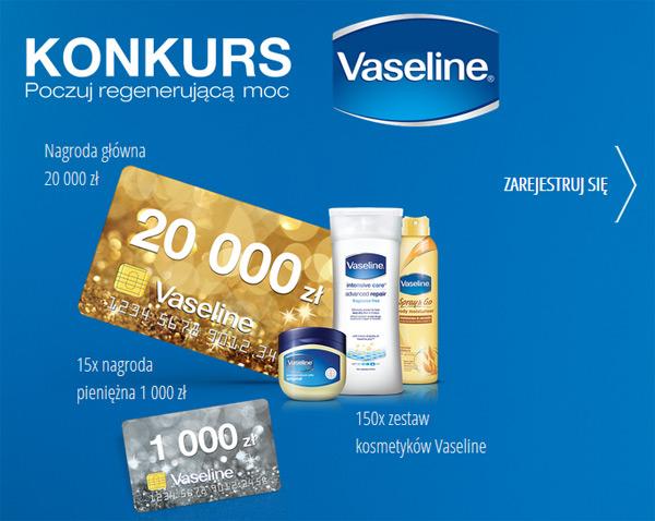 Wygraj 20 tysięcy złotych – konkurs Vaseline