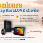 Łap KoraLove chwile! – wygraj konsolę lub tablet