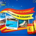 Wygraj wycieczkę na Kanary w Makro