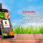 Konkurs Kaufland – wygraj Samsung Galaxy S7 Edge