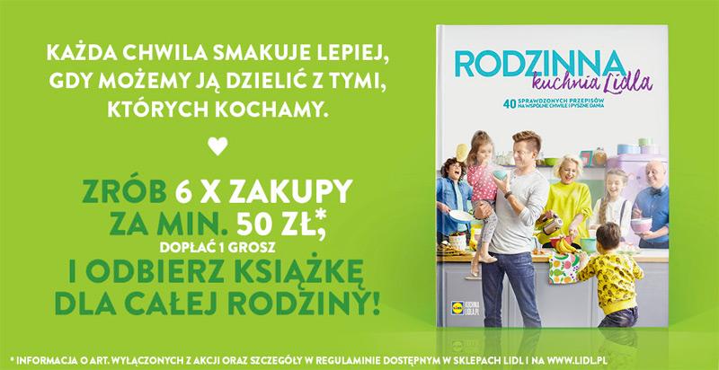 Rodzinna Kuchnia Lidla Książka Za Zakupy Zgarniajtopl