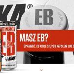 EB Tymczasem promocja – nagrody za punkty lub wygraj piwo w loterii
