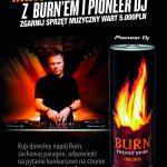 Konkurs Burn Mixuj jak Pete Tong