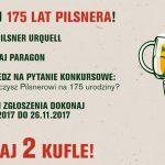 Konkurs 175 lat Pilsnera – wygraj dwa kufle