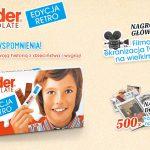 Konkurs Kinder Chocolate Edycja Retro – mamy wspomnienia